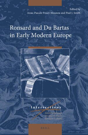 Cover Ronsard and Du Bartas in Early Modern Europe