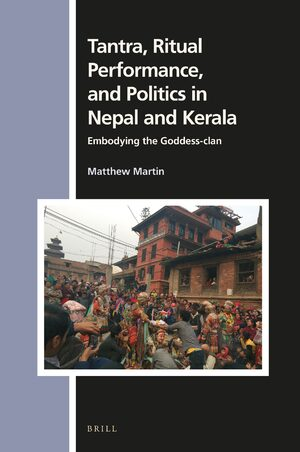Cover Tantra, Ritual Performance, and Politics in Nepal and Kerala