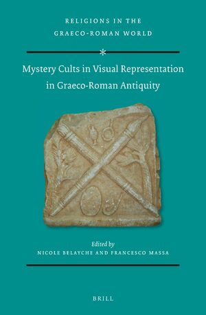 Cover Mystery Cults in Visual Representation in Graeco-Roman Antiquity