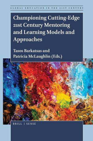 Cover Championing Cutting-Edge 21st Century Mentoring and Learning Models and Approaches