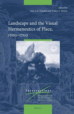 Cover Landscape and the Visual Hermeneutics of Place, 1500-1700