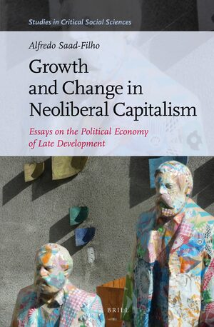 Cover Growth and Change in Neoliberal Capitalism