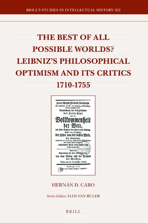 Cover The Best of All Possible Worlds: Leibniz's Philosophical Optimism and its Critics 1710-1755