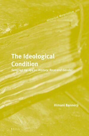 Cover The Ideological Condition: Selected Essays on History, Race and Gender
