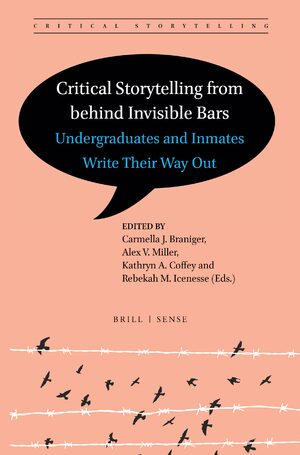 Cover Critical Storytelling from behind Invisible Bars
