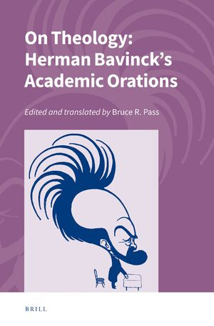 Cover On Theology: Herman Bavinck's Academic Orations