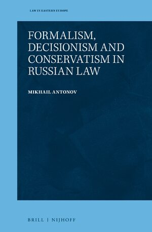 Cover Formalism, Decisionism and Conservatism in Russian Law