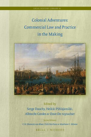 Cover Colonial Adventures: Commercial Law and Practice in the Making