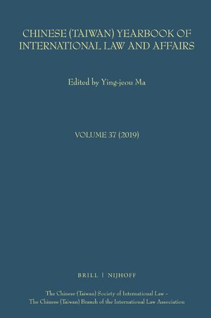 Cover Chinese (Taiwan) Yearbook of International Law and Affairs, Volume 37, 2019
