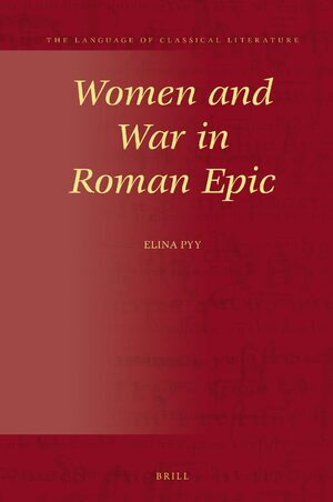 Cover Women and War in Roman Epic