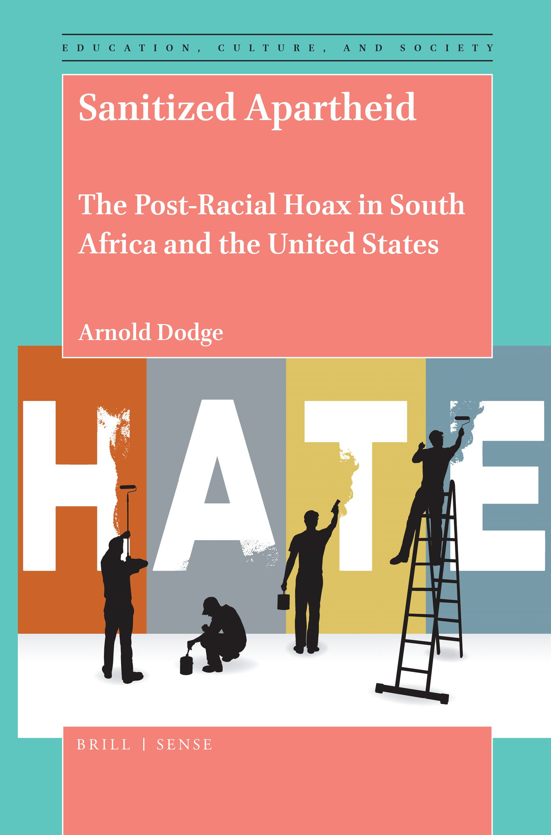 Sanitized Apartheid – The Post-Racial Hoax in South Africa and the ...