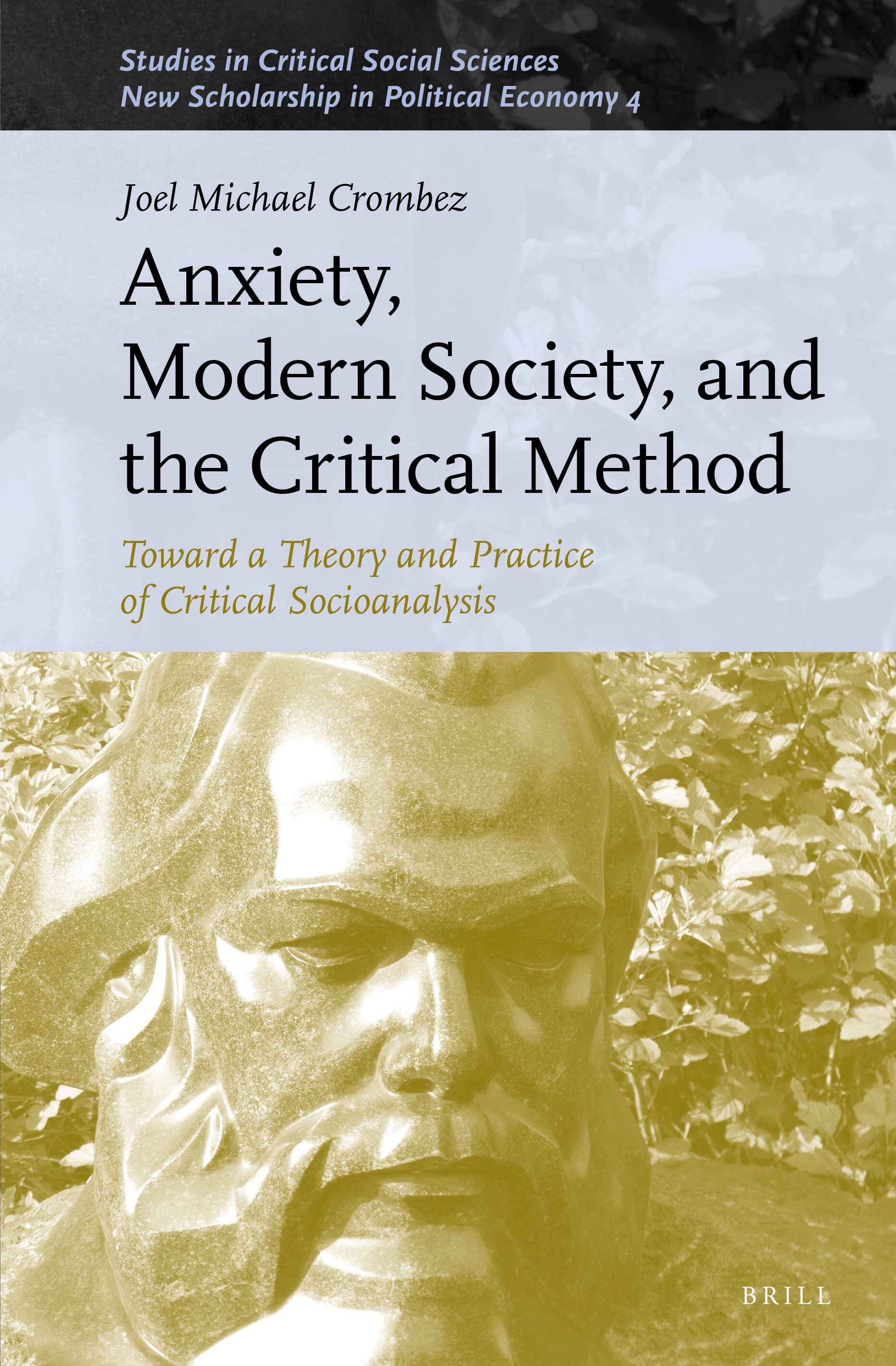 Chapter 2 Critical Methods 1 In: Anxiety, Modern Society, And The Critical  Method