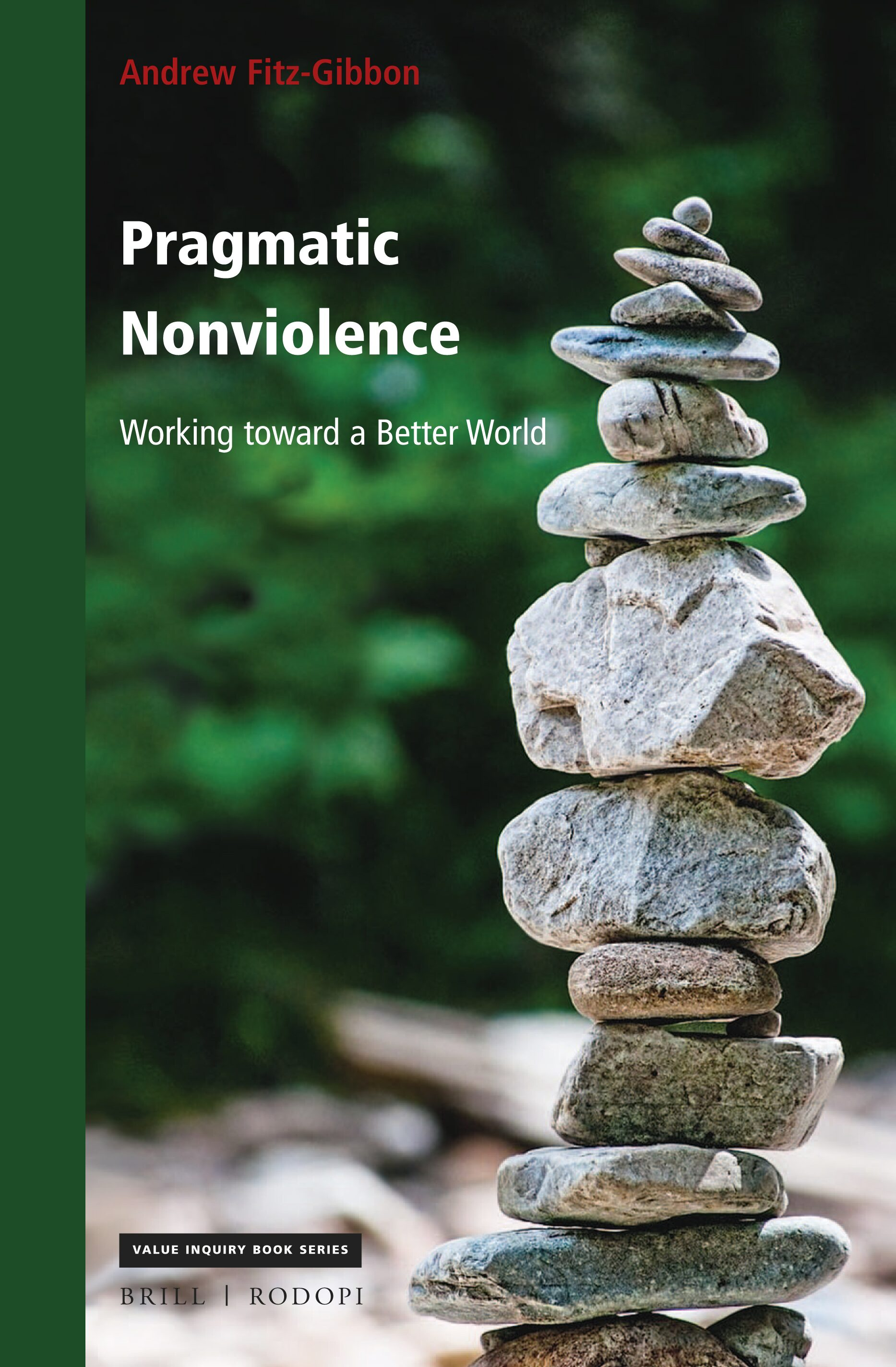 Act 2 How Violence Spoils A Better World In: Pragmatic Nonviolence: Working  Toward A Better World