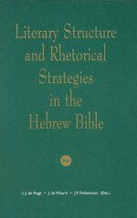Cover Literary Structure and Rhetorical Strategies in The Hebrew Bible