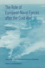 Cover The Role of European Naval Forces after the Cold War