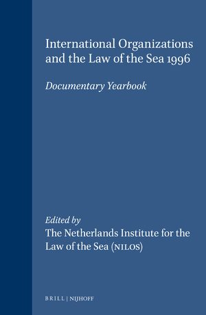 Cover International Organizations and the Law of the Sea 1996