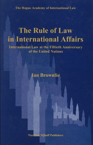 Cover The Rule of Law in International Affairs