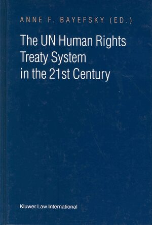 Cover The UN Human Rights Treaty System in the 21 Century