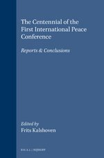The Centennial of the First International Peace Conference