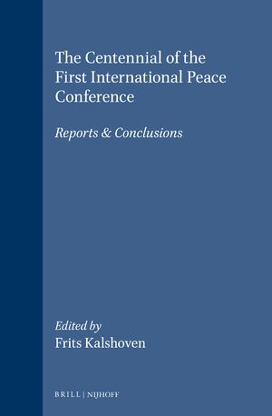 Cover The Centennial of the First International Peace Conference