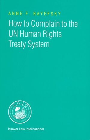 Cover How to Complain to the UN Human Rights Treaty System