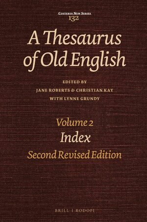 A Thesaurus of Old English, Volume 2