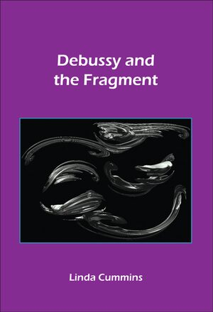 Cover Debussy and the Fragment