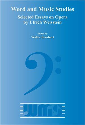 Cover Selected Essays on Opera by Ulrich Weisstein