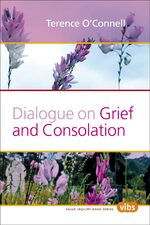 Dialogue on Grief and Consolation