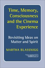 Cover Time, Memory, Consciousness and the Cinema Experience