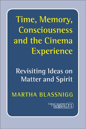 Time, Memory, Consciousness and the Cinema Experience
