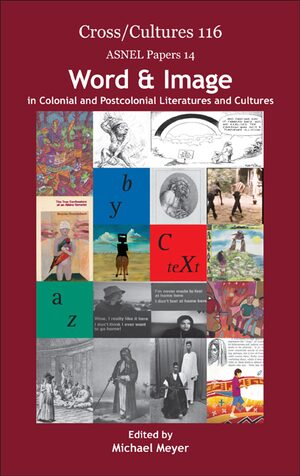 Cover Word & Image in Colonial and Postcolonial Literatures and Cultures