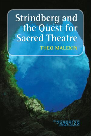 Strindberg and the Quest for Sacred Theatre