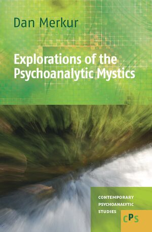 Cover Explorations of the Psychoanalytic Mystics