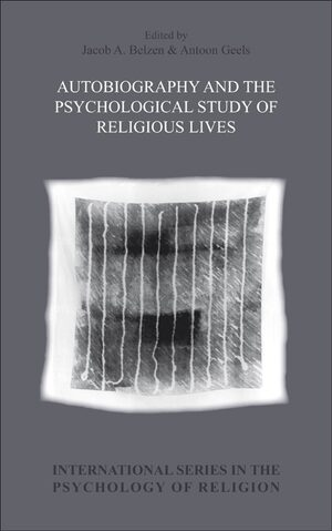 Cover Autobiography and the Psychological Study of Religious Lives