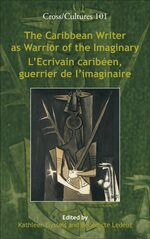 The Caribbean Writer as Warrior of the Imaginary / L'Ecrivain caribéen, guerrier de l'imaginaire