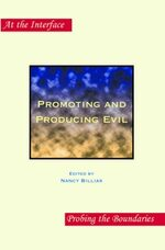 Cover Promoting and Producing Evil
