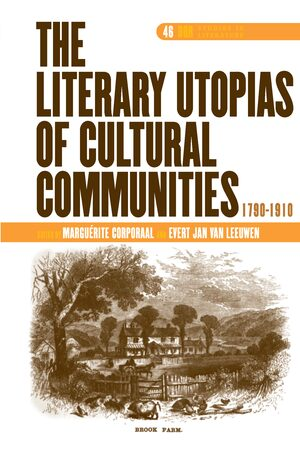 Cover The Literary Utopias of Cultural Communities, 1790-1910