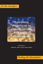 Cover Emerging Practices in Cyberculture and Social Networking