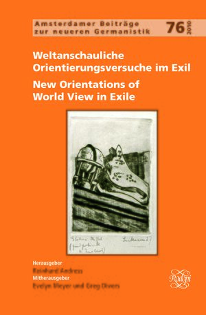 Cover Weltanschauliche Orientierungsversuche im Exil / New Orientations of World View in Exile