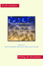 Cover The Presence of the Dead in Our Lives