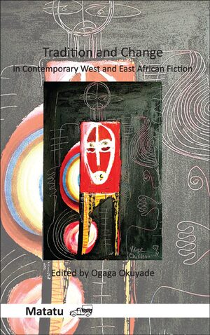 Cover Tradition and Change in Contemporary West and East African Fiction