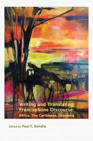 Cover Writing and Translating Francophone Discourse