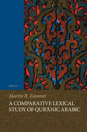Cover A Comparative Lexical Study of Qur'ānic Arabic