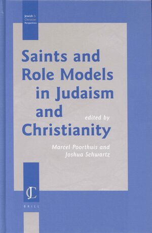 Cover Saints and Role Models in Judaism and Christianity