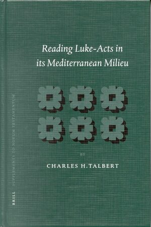 Reading Luke-Acts in its Mediterranean Milieu