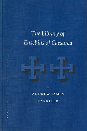 Cover The Library of Eusebius of Caesarea