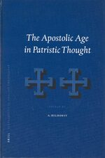 The Apostolic Age in Patristic Thought