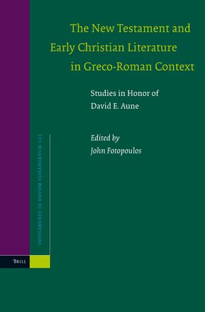 The New Testament and Early Christian Literature in Greco-Roman Context