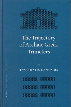 Cover The Trajectory of Archaic Greek Trimeters